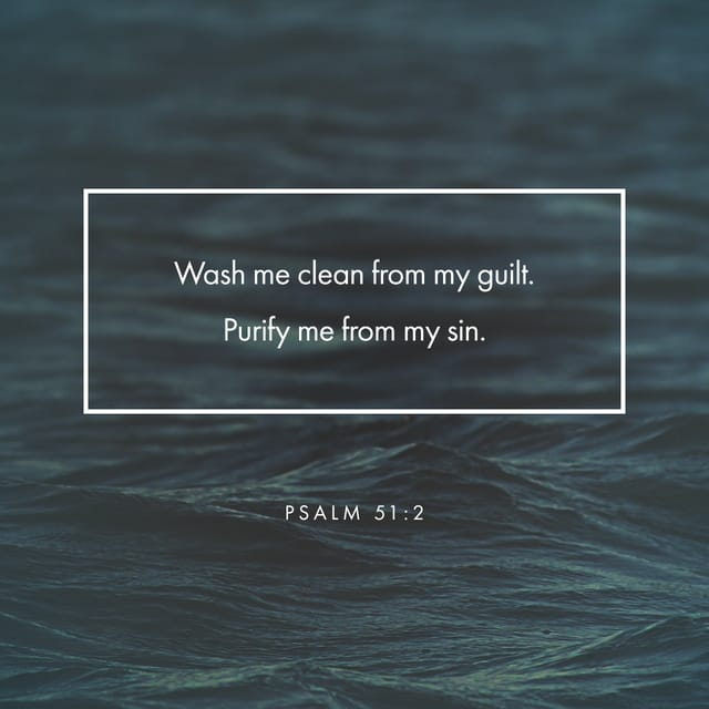Psalms 51:2 - https://www.bibl...