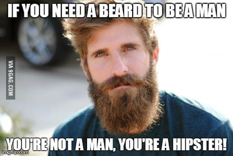I Ve Honestly Had Enough Of This Beard Trend 9gag