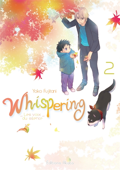 Whispering : les voix du silence, Tome 2