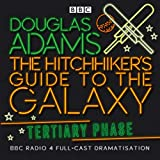 Hitchhiker's Guide to the Galaxy Tertiary Phase