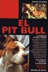Pit bull (doble oro) (Perros De Raza (de Vecchi))