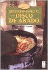 Recetario especial disco de arado / Special recipe with disco de arado