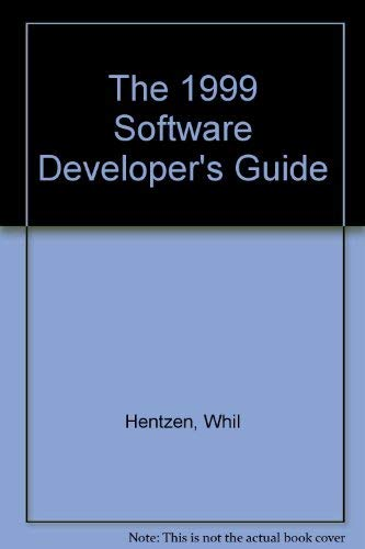 The 1999 Software Developer's Guide