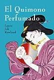 Quimono Perfumado, El (Misterios Históricos)