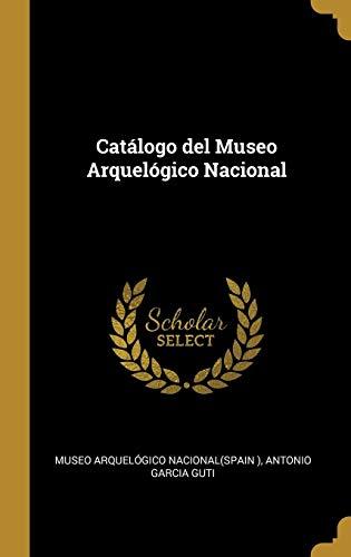 Catálogo del Museo Arquelógico Nacional
