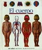 El cuerpo (Mundo maravilloso)