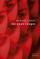 Les yeux rouges par [Leroy, Myriam]