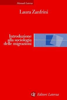 Introduzione alla sociologia delle migrazioni di [Zanfrini, Laura]