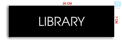 SIGN EVER Library Sign Board with Double Side Adhesive Tape-Vinyl Sticker with Forex Board-Home,Office,Lodge,Hotel,Theatere,Wall,Cabin,ACP,Cupboard etc