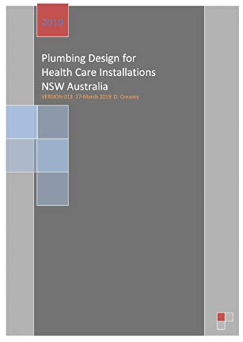 Plumbing Services Design: for Health Care Installations