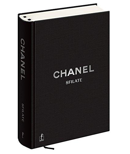 Chanel. Sfilate. Tutte le collezioni di Karl Lagerfeld. Ediz. illustrata