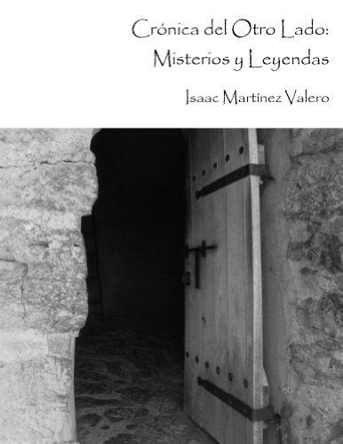Crónica del Otro Lado: Misterios y Leyendas