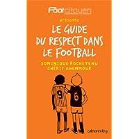 Le Guide du respect dans le football