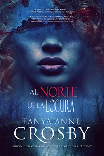 Al norte de la locura (Misterios de Oyster Point 1) de Tanya Anne Crosby