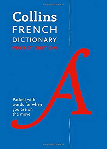 Collins French Dictionary. 40.000 Words And Phrase (Collins Pocket Dictionary)