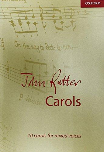 John Rutter Carols: 10 carols for mixed voices (Composer Carol Collections)