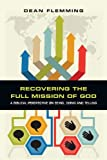 Recovering the Full Mission of God