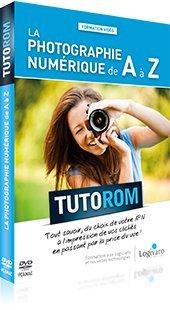 Tutorom La Photographie Numerique de A a Z