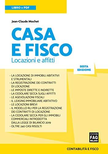 Casa E Fisco Locazioni E Affitti Contabilità E Fisco