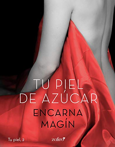 Tu piel de azúcar – Encarna Magín