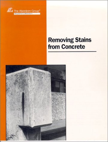 Removing Stains and Cleaning Concrete Surfaces