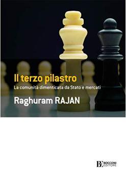 Il terzo pilastro: La comunità dimenticata da stato e mercati di [Rajan, Raghuram]