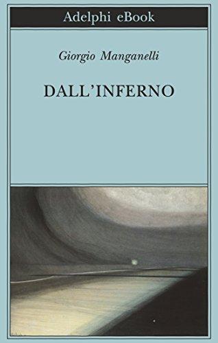 Dall'inferno (Biblioteca Adelphi Vol. 354)