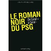 Le roman noir du PSG