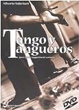 Tango y tangueros. Passi, figure, suggerimenti, curiosità. Ediz. illustrata. Con DVD