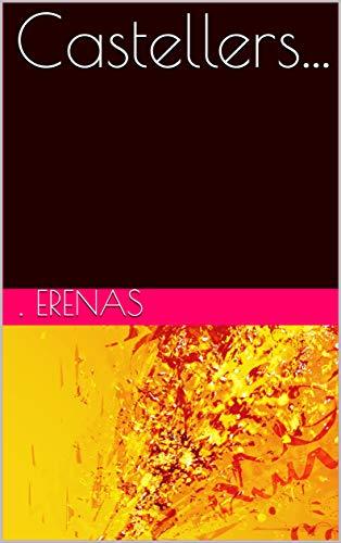 Castellers... (Spanish Edition)