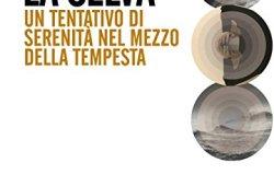 + La selva. Un tentativo di serenità nel mezzo della tempesta PDF gratis italiano