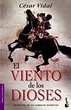 El viento de los dioses (Novela histórica) de César Vidal (15 jun 2006) Tapa blanda