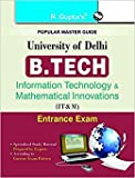 University of Delhi: B.Tech (Information Technology & Mathematical Innovations) Entrance Exam Guide