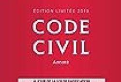 Code civil 2019 annoté. Édition limitée – 118e éd.