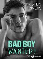 Bad Boy Wanted ! par [Rivers, Kristen]