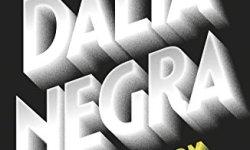 Descargar libros La Dalia Negra (Cuarteto de Los Ángeles 1) pdf epub gratis leer libros online descarga y lee libros gratis