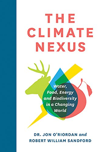 The Climate Nexus: Water, Food, Energy and Biodiversity in a Changing World (RMB Manifesto) (English
