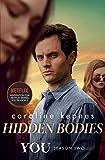 Hidden Bodies: The sequel to Netflix smash hit YOU