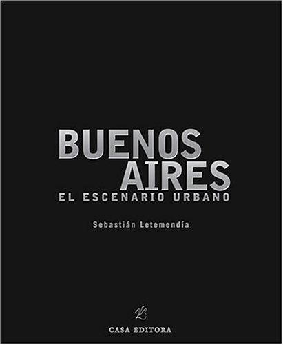 Buenos aires: el escenario urbano (fotografias) (esp-ing)