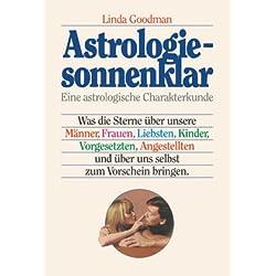 Astrologie sonnenklar. Sonderausgabe. Eine astrologische Charakterkunde