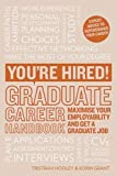 Graduate Career Handbook: Maximise your employability and get a graduate job