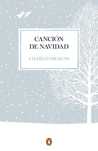 Canción de Navidad (edición conmemorativa) (PENGUIN CLÁSICOS)