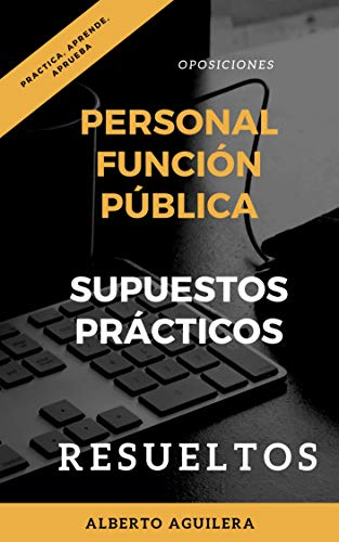 Descargar PDF Gratis Personal Función Pública. SUPUESTOS PRÁCTICOS RESUELTOS