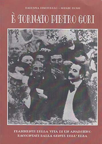 È tornato Pietro Gori. Frammenti della vita di un anarchico raccontati dalla gente dell'Elba