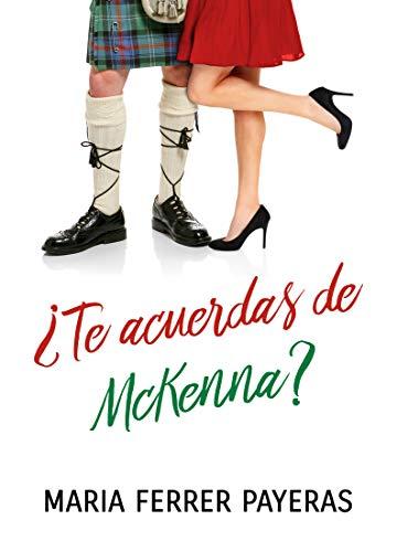¿Te acuerdas de McKenna? de Maria Ferrer Payeras
