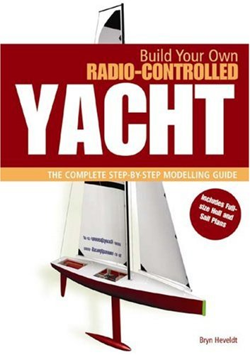 BUILD OWN RADIO CONTROLLED YACHT