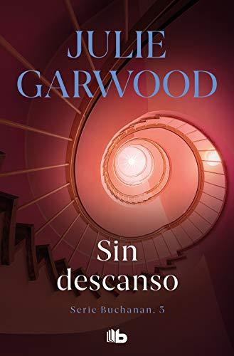Sin descanso de Julie Garwood