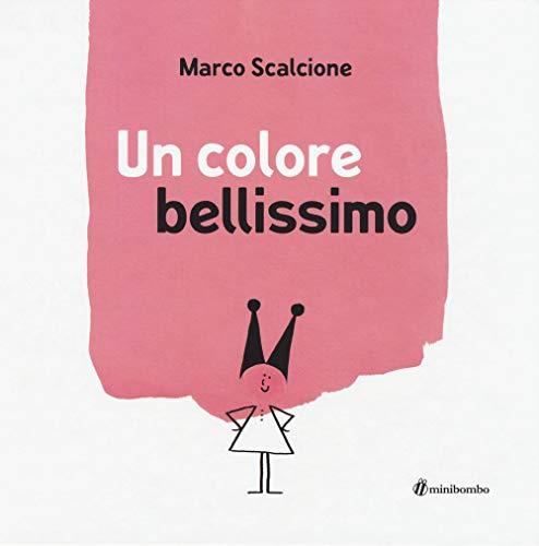 Un colore bellissimo. Ediz. a colori