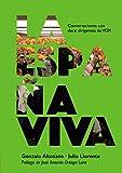La España Viva: Conversaciones con doce dirigentes de VOX