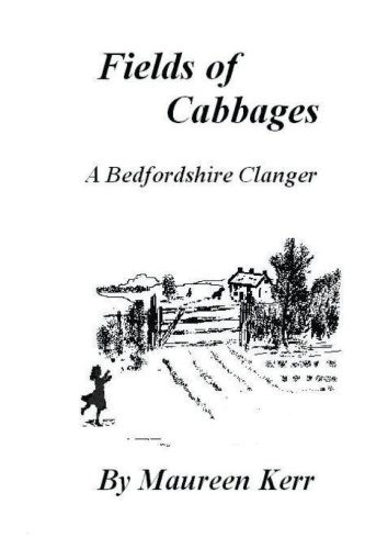 Fields of Cabbages: A Bedfordshire Clanger